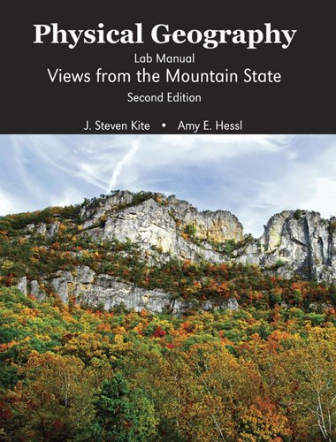 Portada del libro Physical Geography Lab Manual: Views from the Mountain State by KITE J STEVEN (2009-08-03)