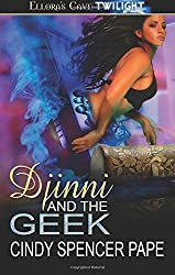 Djinni and the Geek: Ellora's Cave by Cindy Spencer Pape (2012-05-31)