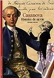 Decouverte Gallimard: Casanova Histoire De SA Vie