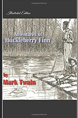 adventures-of-huckleberry-finn-illustrated-edition