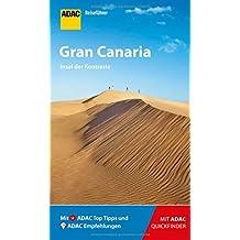 ADAC Reiseführer Gran Canaria: Der Kompakte mit den ADAC Top Tipps und cleveren Klappkarten