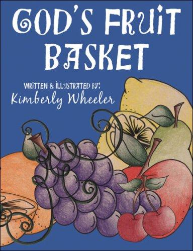 God's Fruit Basket par Kimberly Wheeler