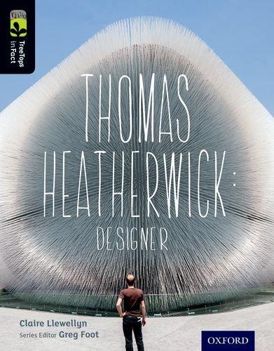 Oxford Reading Tree TreeTops inFact: Level 20: Thomas Heatherwick: Designer
