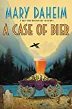 A Case of Bier: A Bed-And-Breakfast Mystery (Bed-and-Breakfast Mysteries, Band 31)