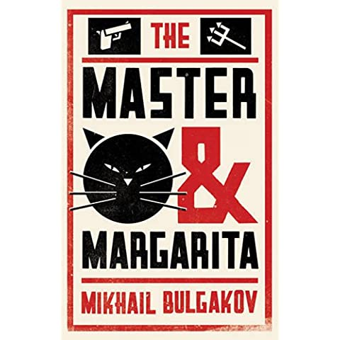 The Master and Margarita: Mikhail Bulgakov (Alma Classics)