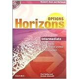 Horizons. Options. Intermediate. Student's pack. Per le Scuole superiori. Con CD-ROM
