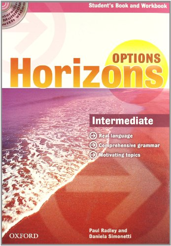 Horizons. Options. Intermediate. Student's pack. Per le Scuole superiori. Con CD-ROM