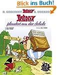 Asterix 32: Asterix plaudert aus der...