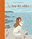 """Afficher """"Le loup des sables"""""""