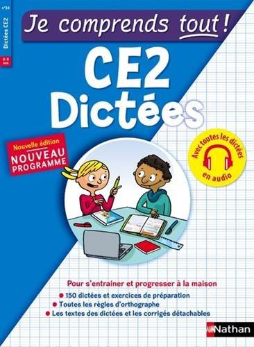 Dictées CE2 - 150 dictées avec audio et des exercices de préparation - Je comprends tout niveau CE2