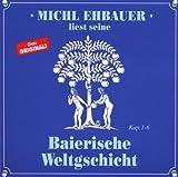 Baierische Weltgschicht 1,Kap.1-6 -