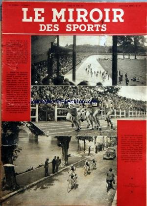 MIROIR DES SPORTS (LE) [No 102] du 28/06/1943 - LE GRAND PRIX CYCLISTE DE PARIS - ATHLETISME AU STADE JEAN-BOUIN - JEAN LALANNE - OBULLOT - MUSELET - COURSE AMATEURS PARIS-BRIARE - GUEGUEN FRANCHURA - CARRARA - QUENTIN par Collectif