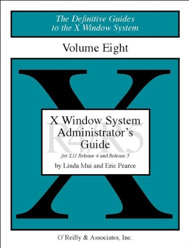 008: X Windows System Administrator's Guide, Vol 8 (DEFINITIVE GUIDES TO THE X WINDOW SYSTEM) par Linda Mui