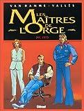 Les Maîtres de l'Orge. Tome 6 : Jay. 1973 de Van Hamme - Valles (1997) Cartonné