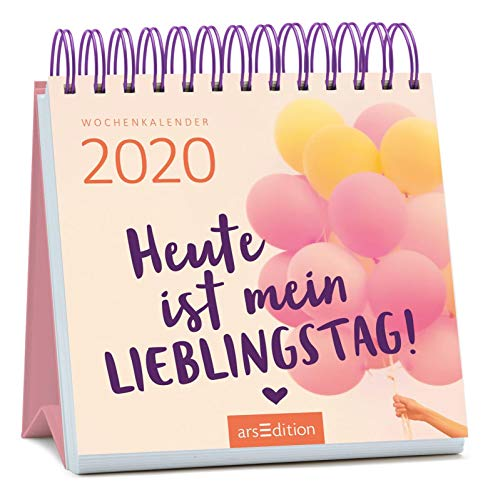 Miniwochenkalender Heute ist mein Lieblingstag 2020 - kleiner Aufstellkalender mit Wochenkalendarium: Kleiner Kalender für mehr gute Laune und Motivation