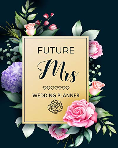 lanner: Organizer,Checklists, Worksheets,Guest Lists,Party Planning, Essential Tools to Plan the Perfect Wedding on a Small Budget ... Want-Beautiful Flower Cover Design(Vol.2) ()