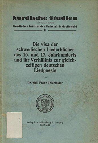 die-visa-der-schwedischen-liederbucher-des-16-und-17-jahrhunderts-und-ihr-verhaltnis-zur-gleichzeiti