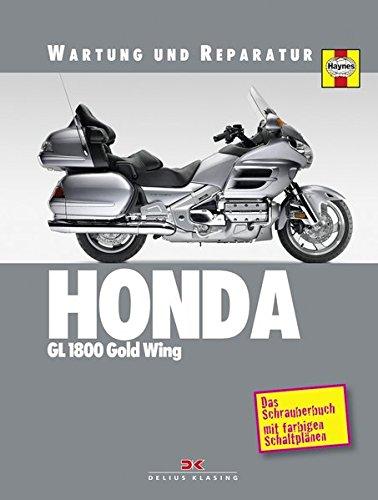 Wartung Und Auto-reparatur (Honda GL 1800 Gold Wing: Wartung und Reparatur)