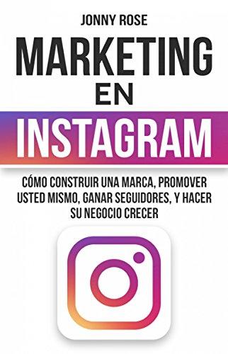 Marketing en Instagram de [Rose, Jonny]