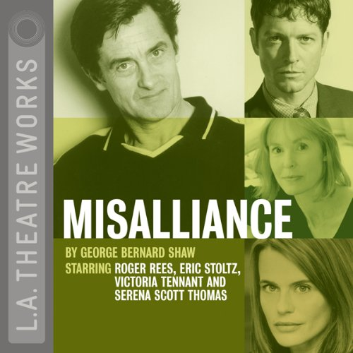 Misalliance  Audiolibri
