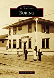 Boring (Images of America) (English Edition)