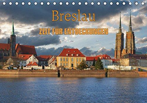 Breslau - Zeit für Entdeckungen (Tischkalender 2019 DIN A5 quer): Breslau - Stadt mit Kultur (Geburtstagskalender, 14 Seiten ) por Gunter Kirsch