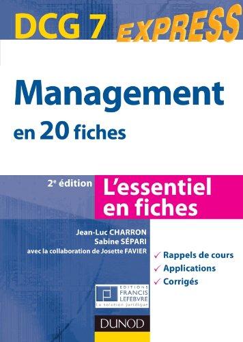 Management DCG 7 - en 20 fiches - 2e édition par Jean-Luc Charron, Sabine Sépari