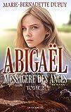 Abigaël, messagère des anges, Tome 2 - JCL (Editions) - 21/07/2017