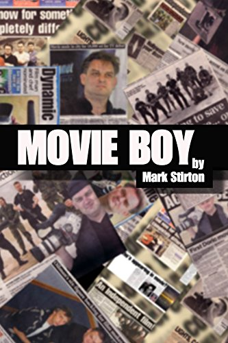 movie-boy-the-incredible-true-story-of-mark-stirton-filmmaker-adventurer-and-occasional-criminal-mas
