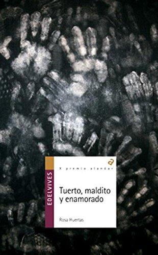 TUERTO MALDITO Y ENAMORADO