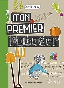 """Afficher """"Mon premier potager"""""""