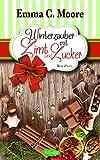 WinterZauber mit Zimt und Zucker (Bundle Zuckergussgeschichten 5-7): Tennessee Storys