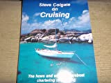 Steve Colgate on cruising: The hows and whys of bareboat chartering and cruising on your own
