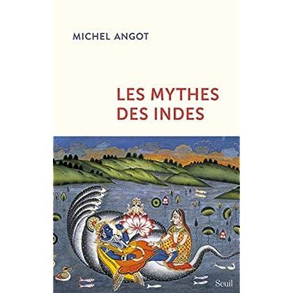 Les mythes des Indes (Essais religieux (H.C.))