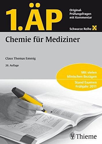1. ÄP Chemie für Mediziner: Original-Prüfungsfragen mit Kommentar (Schwarze Reihe) (Chemie Ap)