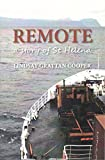 Remote: A Story of St Helena