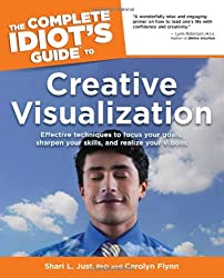 Complete Idiot's Guide to Creative Visualization (Complete Idiot's Guides (Lifestyle Paperback))