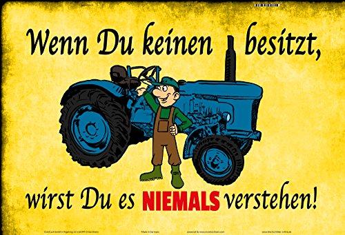ComCard Wenn du keinen Besitz, wirst du es Niemals Verstehen Schild aus Blech, Metal Sign, tin Traktor Trekker schlepper lustig