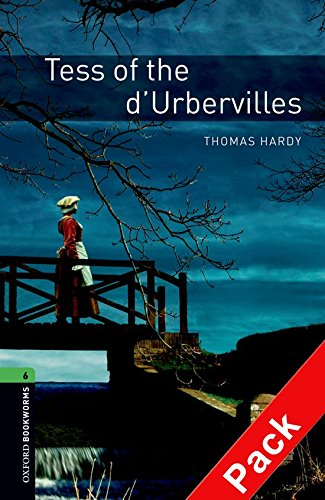 Oxford Bookworms Library: Oxford Bookworms 6. Tess of d'Urbervilles CD Pack: 2500 Headwords por Thomas Hardy