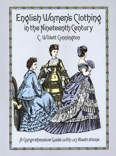 English Women's Clothing in the Nineteenth Century: A Comprehensive Guide with 1,117 Illustrations (Dover Fashion and Costumes) (English Edition)