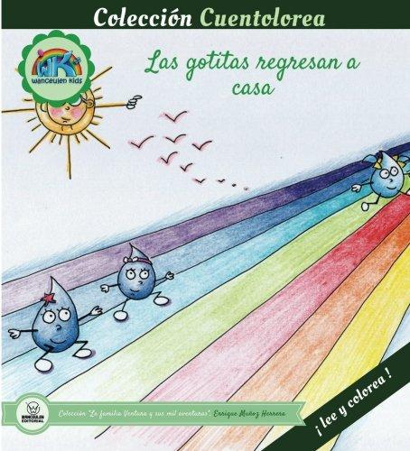 Cuentolorea: Las gotitas regresan a casa