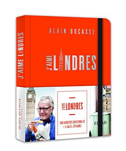 J'aime Londres par Alain Ducasse, Rosie Birkett