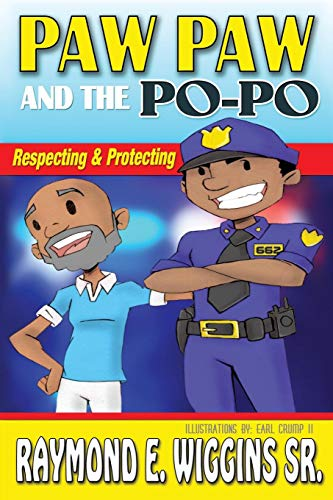 Paw Paw And The PoPo: Respecting And Protecting