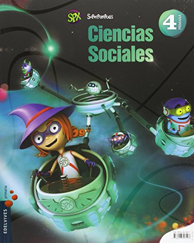 Ciencias sociales 4º primaria (andalucía) (superpixépolis)