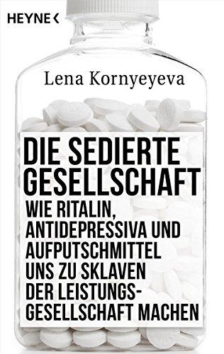 die-sedierte-gesellschaft-wie-ritalin-antidepressiva-und-aufputschmittel-uns-zu-sklaven-der-leistung