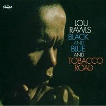 Black & Blue / Tobacco Road