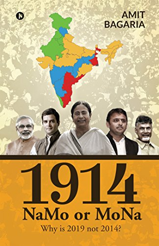 1914: NaMo or MoNa : Why is 2019 not 2014? (English Edition) eBook ...
