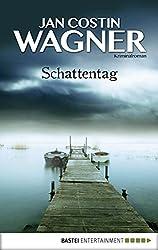 Schattentag: Kriminalroman