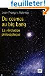 Du cosmos au big bang : La r�volution...