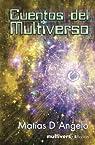 Cuentos del multiverso par D`Angelo